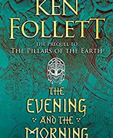 The Evening and the Morning (Kingsbridge Book 4)