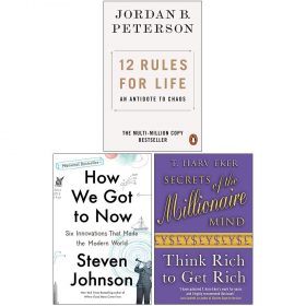 12 Rules for Life An Antidote to Chaos, How We Got to Now: Six Innovations That Made the Modern World, Secrets of the Millionaire Mind Think Rich to Get Rich 3 Books Collection Set