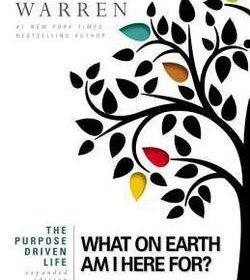 Rick Warren: The Purpose Driven Life : What on Earth Am I Here For? (Hardcover – Expanded Ed.); 2012 Edition