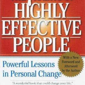 By Stephen R. Covey – The 7 Habits of Highly Effective People: Powerful Lessons in Personal Change (15th Edition)