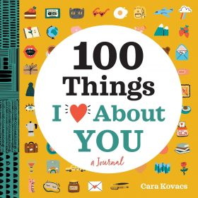 100 Things I Love About You: A Journal