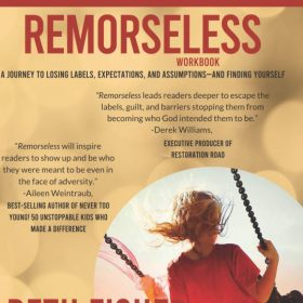 Remorseless Workbook: A Journey to Losing Labels, Expectations, and Assumptions And Finding Yourself