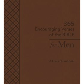 365 Encouraging Verses of the Bible for Men: A Daily Devotional